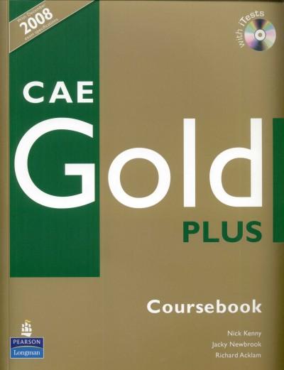Richard Acklam - Nick Kenny - Jacky Newbrook - CAE Gold Plus Coursebook