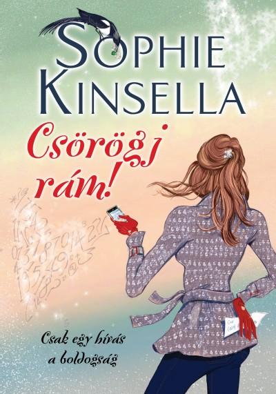 Sophie Kinsella - Csörögj rám!