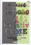 Edward De Bono - A kreat�v elme