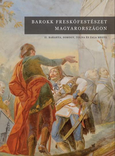 Jernyei Kiss János  (Szerk.) - Barokk freskófestészet Magyarországon II.