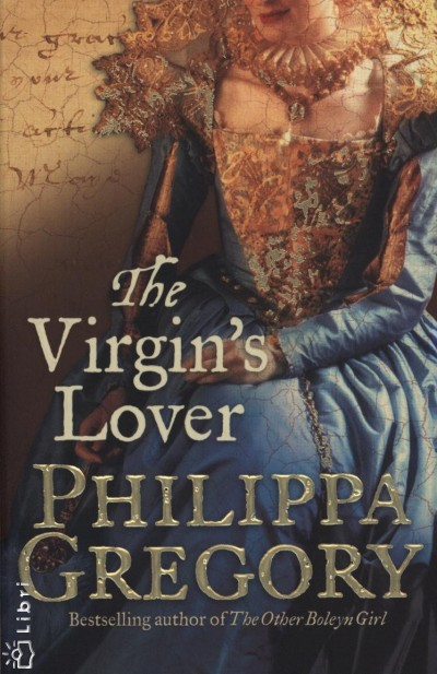 Philippa Gregory - The Virgin's Lover