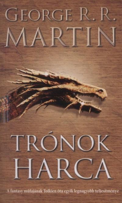 George R. R. Martin - Trónok harca