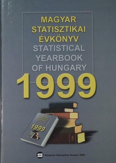 Dr. Ligeti Csák  (Szerk.) - Magyar statisztikai évkönyv 1999 - Statistical Yearbook of Hungary 1999