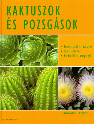Gideon F. Smith - Kaktuszok és pozsgások