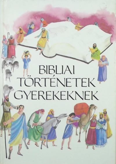 - Bibliai történetek gyerekeknek
