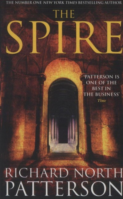 Richard North Patterson - The Spire