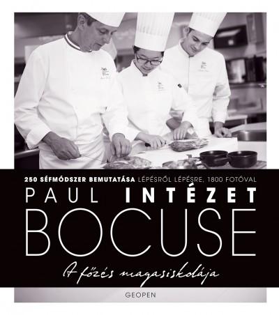 Paul Bocuse Intézet - A főzés magasiskolája