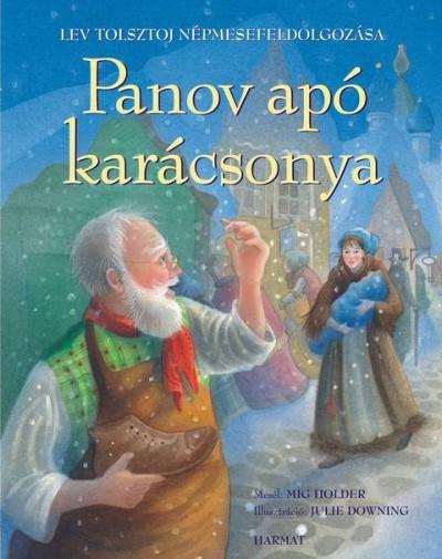Mig Holder - Lev Nikolajevics Tolsztoj - Panov apó karácsonya
