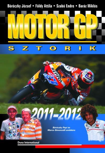 Baráz Miklós - Böröczky József - Földy Attila - Szabó Endre - Motor GP sztorik 2011-2012