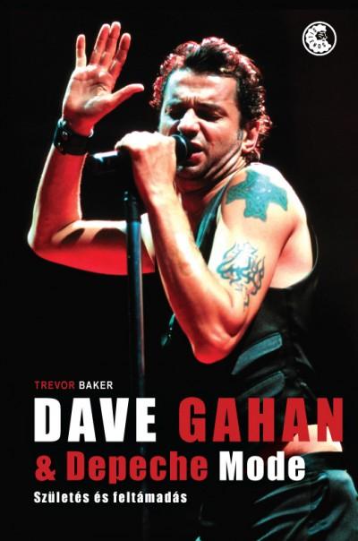 Trevor Baker - Dave Gahan and Dedepeche Mode