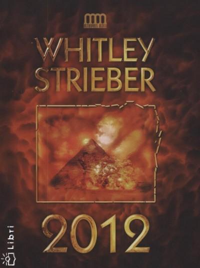 Whitley Strieber - 2012