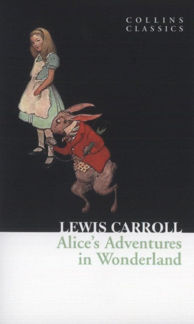 Lewis Carroll - Alice's Adventures in Wonderland
