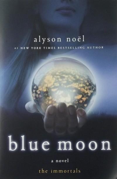 Alyson Noel - Blue Moon