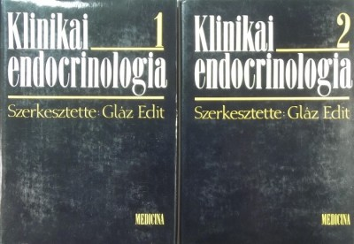 Gláz Edit  (Szerk.) - Klinikai endocrinologia 1-2.