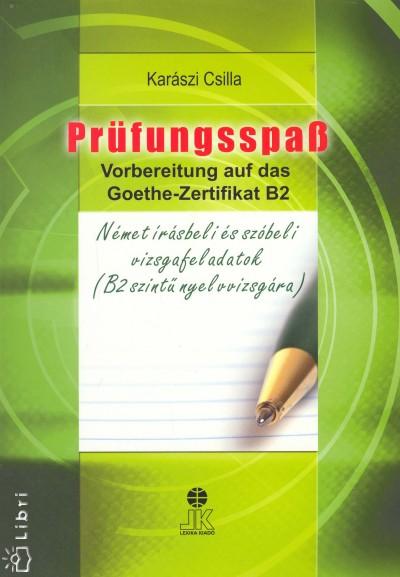 Karászi Csilla - Prüfungsspass - Német írásbeli és szóbeli vizsgafeladatok
