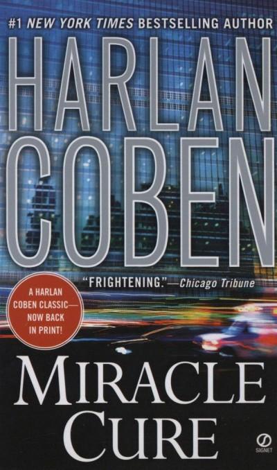 Harlan Coben - Miracle Cure