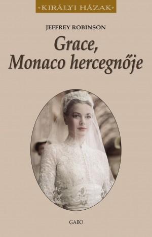 Jeffrey Robinson - Grace, Monaco hercegn�je
