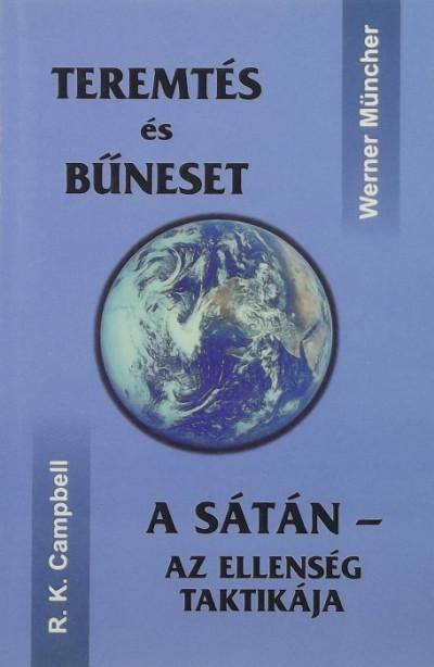 R. K. Campbell - Werner Mücher - Teremtés és bűneset - A Sátán - Az ellenség taktikája