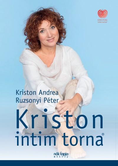 Kriston Andrea - Ruzsonyi Péter - Kriston intim torna