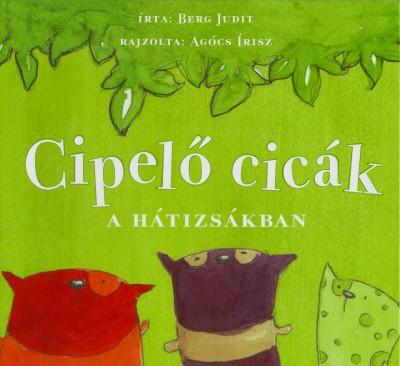 Berg Judit - Cipelő cicák