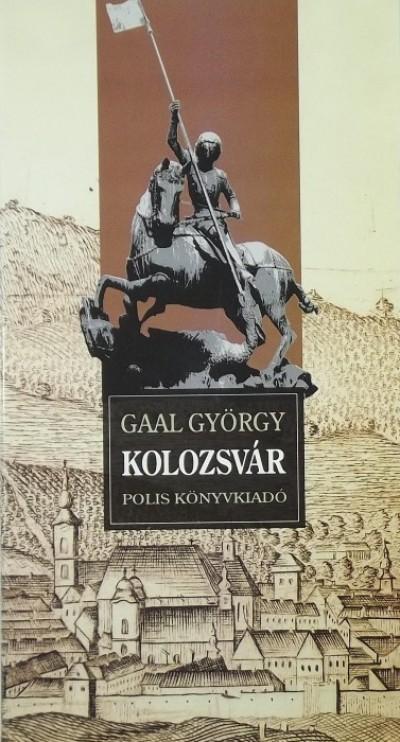 Gaál György - Kolozsvár