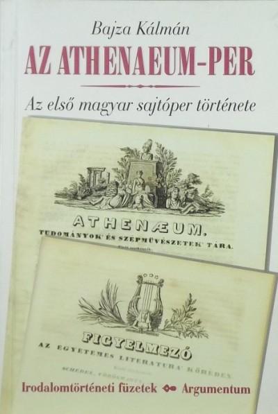 Bajza Kálmán - Az Athenaeum-per