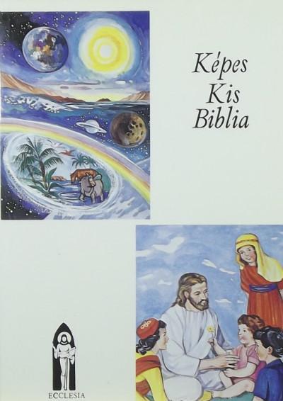 Keszthelyi Ferenc  (Vál.) - Képes Kis Biblia