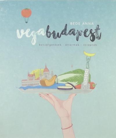Bede Anna - Vegabudapest