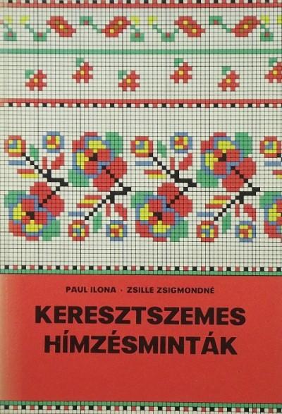 Paul Ilona - Zsille Zsigmondné - Keresztszemes hímzésminták