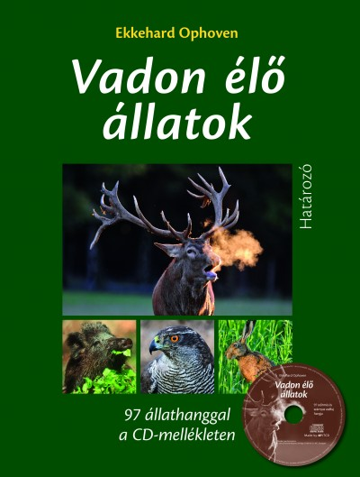 Ekkehard Ophoven - Vadon élő állatok határozója CD melléklettel