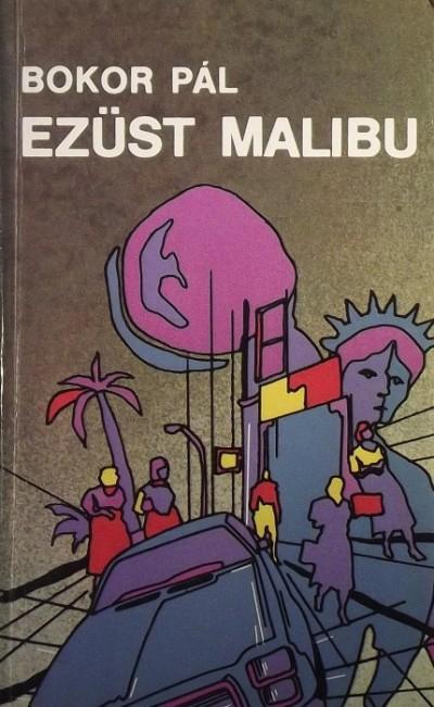Bokor Pál - Ezüst Malibu