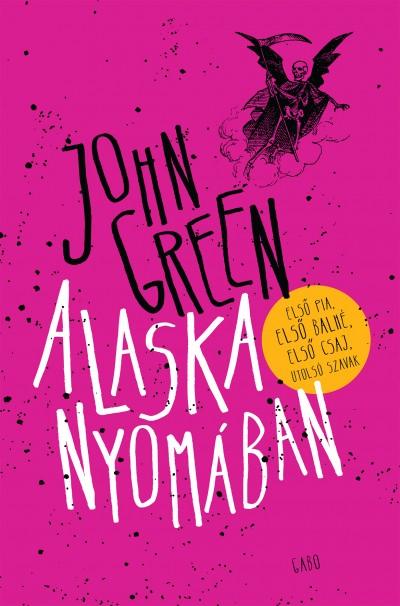John Green - Alaska nyomában - Puhatábla