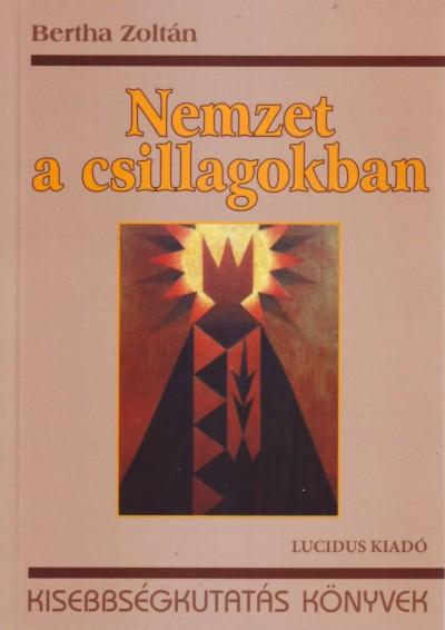 Bertha Zoltán - Nemzet a csillagokban