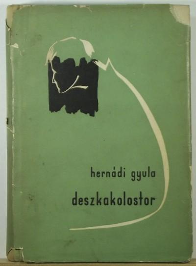 Hernádi Gyula - Deszkakolostor