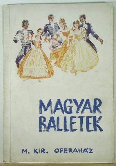 - Magyar balletek