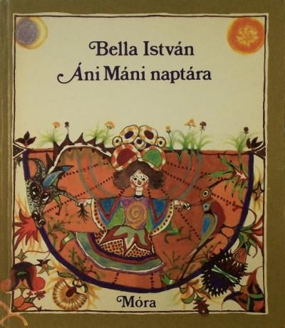 Bella István - Áni Máni naptára