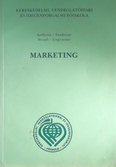 Andicsné Dr. Horváth Judit  (Szerk.) - Marketing