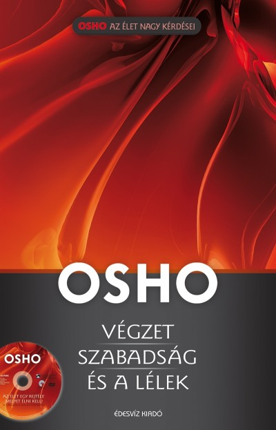 Osho - Végzet, szabadság és a lélek -DVD-melléklettel