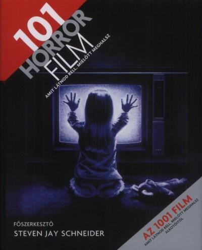 Steven Jay Schneider - 101 horror film