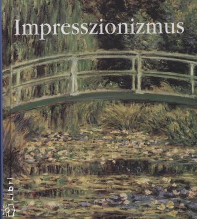 Eperjessy László  (Szerk.) - Impresszionizmus