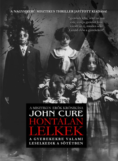 Cure John - Hontalan lelkek