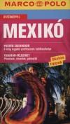 Michaela Lienemann (Szerk.) - W�bcke Manfred - Marion Zorn (Szerk.) - Mexik� - Marco Polo