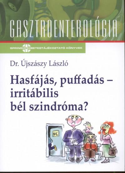 Dr. Újszászy László - Hasfájás, puffadás - irritábilis bél szindróma?
