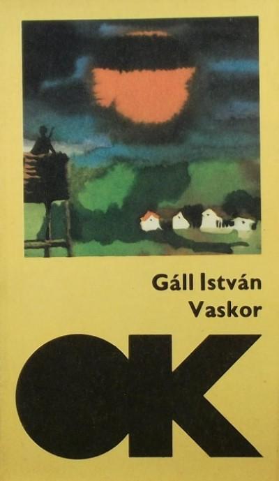 Gál István - Vaskor