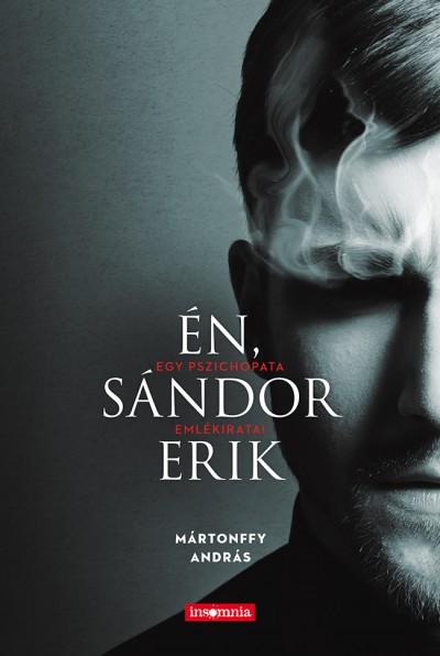 Mártonffy András - Én, Sándor Erik