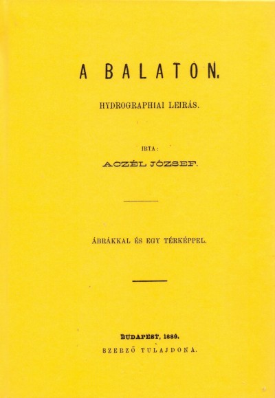 Aczél József - A Balaton hydrographiai leírás