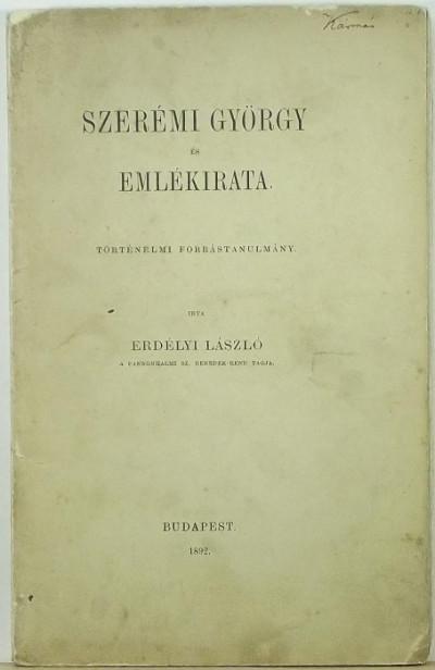 Erdélyi László - Szerémi György és emlékirata