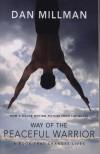 Dan Millman - Way of the Peaceful Warrior