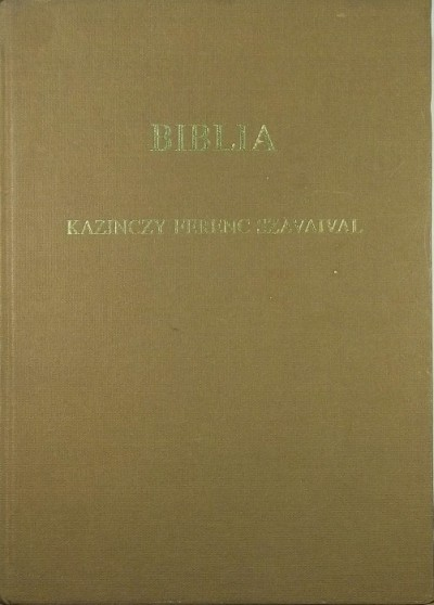 Kazinczy Ferenc - Biblia