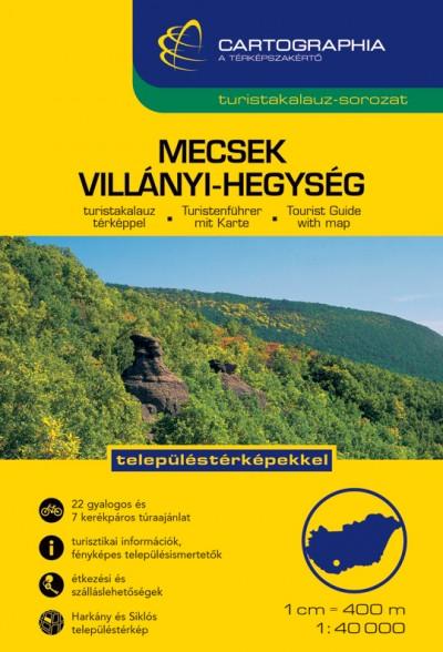- Mecsek, Villányi-hegység turistakalauz
